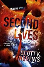 Second Lives (Timebomb, #2)