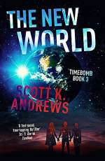 The New World (Timebomb, #3)