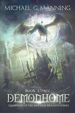 Demonhome (Champions of the Dawning Dragons, #3)