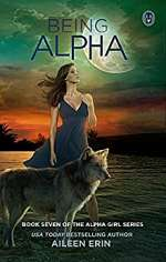 Being Alpha (Alpha Girl, #7)