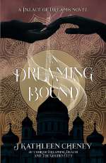 In Dreaming Bound (A Palace of Dreams, #2)