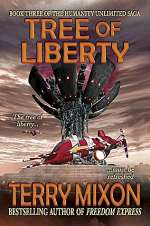 Tree of Liberty (The Humanity Unlimited Saga, #3)