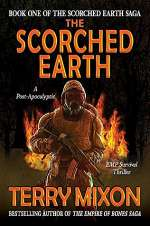 The Scorched Earth (The Scorched Earth Saga, #1)