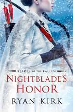Nightblade's Honor (Blades of the Fallen, #2)