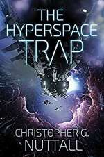 The Hyperspace Trap (Angel in the Whirlwind, #5)