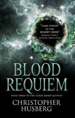 Blood Requiem (The Chaos Queen Quintet, #3)