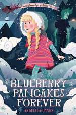 Blueberry Pancakes Forever (Finding Serendipity, #3)