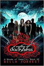 A Valley of Darkness (A Shade of Vampire, #52)