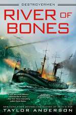 River of Bones (Destroyermen, #13)