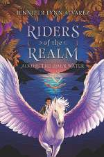 Across the Dark Water (Riders of the Realm, #1)
