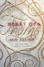 Heart of Thorns (Heart of Thorns, #1)