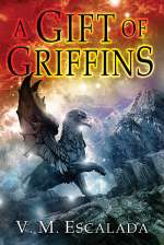 A Gift of Griffins (The Faraman Prophecy, #2)