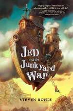 Jed and the Junkyard War (Jed and the Junkyard War, #1)
