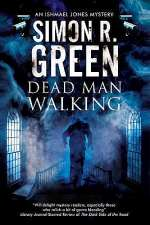 Dead Man Walking (Ishmael Jones Mysteries, #2)
