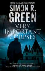 Very Important Corpses (Ishmael Jones Mysteries, #3)