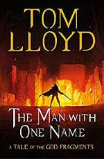 The Man with One Name (The God Fragments, #3)