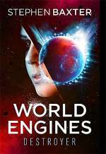 World Engines: Destroyer (World Engines, #1)