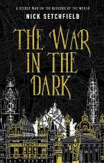The War in the Dark (The War in the Dark, #1)