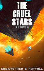 The Cruel Stars (Ark Royal, #11)