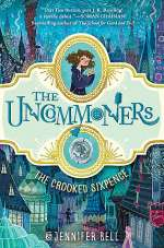The Crooked Sixpence (The Uncommoners, #1)