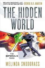 The Hidden World (The Imperials Saga, #3)