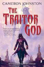The Traitor God (The Age of Tyranny, #1)