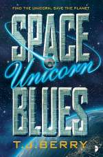 Space Unicorn Blues (The Reason, #1)