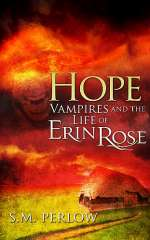 Hope (Vampires and the Life of Erin Rose, #4)