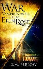 War (Vampires and the Life of Erin Rose, #5)