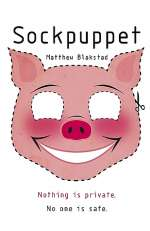 Sockpuppet (Martingale Cycle, #1)