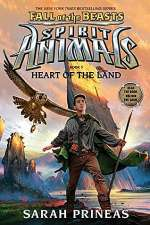 Heart of the Land (Spirit Animals: Fall of the Beasts, #5)