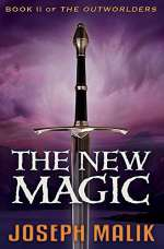 The New Magic (The Outworlders, #2)