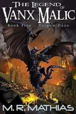 Trigon Daze (The Legend of Vanx Malic, #5)