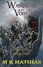 Warrior of the Void (Fantastica, #4)