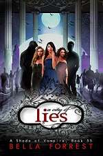 A City of Lies (A Shade of Vampire, #55)