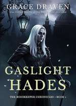 Gaslight Hades (The Bonekeeper Chronicles, #1)