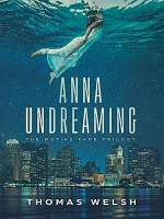 Anna Undreaming (The Metiks Fade Trilogy, #1)