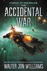 The Accidental War (Dread Empire's Fall, #4)
