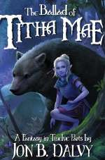 The Ballad of Titha Mae (Titha Mae, #1)