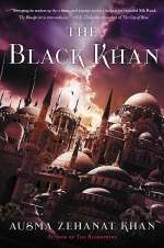 The Black Khan (The Khorasan Archives, #2)