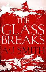 The Glass Breaks (Form and Void, #1)