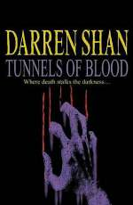 Tunnels of Blood (The Saga of Darren Shan, #3)