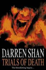 Trials of Death (The Saga of Darren Shan #5)