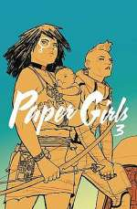 Paper Girls, Volume 3 (Paper Girls, #3)