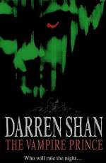 The Vampire Prince (The Saga of Darren Shan, #6)