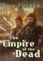 The Empire of the Dead (The Godsblood Trilogy, #1)