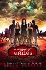 A League of Exiles (A Shade of Vampire, #56)