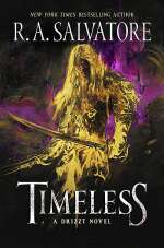 Timeless (Drizzt Trilogy, #1)