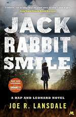 Jackrabbit Smile (Hap Collins and Leonard Pine, #13)