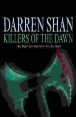 Killers of the Dawn (The Saga of Darren Shan, #9)
